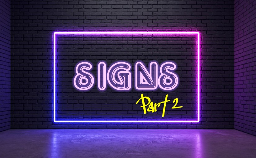 Signs Part 2: November 8-14, 2019 (Fri-Thurs): Read through Proverbs, Ezekiel, and John